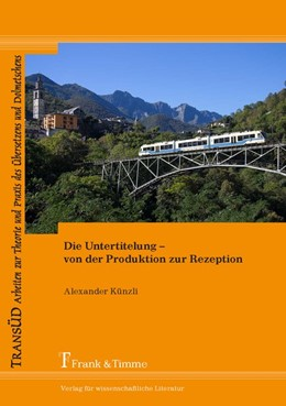 Abbildung von Künzli | Die Untertitelung - von der Produktion zur Rezeption | 1. Auflage | 2017 | beck-shop.de