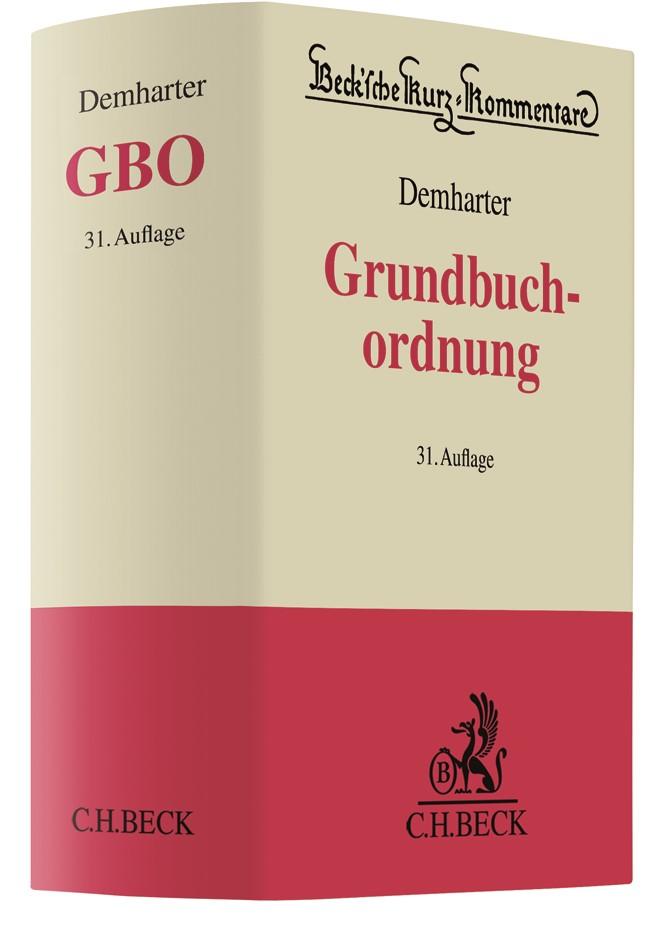 Grundbuchordnung: GBO | Demharter | 31., neubearbeitete Auflage, 2018 | Buch (Cover)
