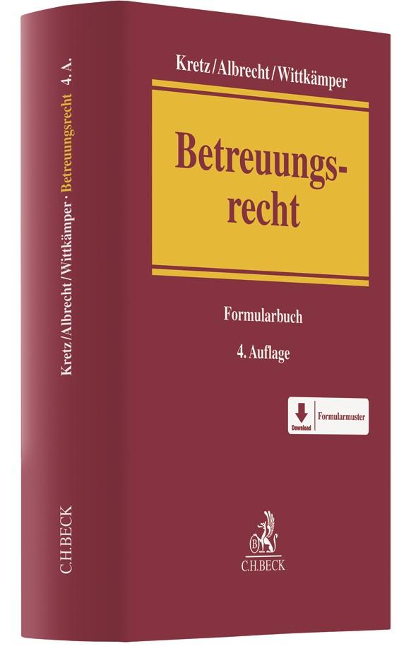 Betreuungsrecht | Kretz / Albrecht /  Wittkämper | 4., überarbeitete Auflage, 2018 | Buch (Cover)