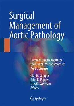Abbildung von Stanger / Pepper | Surgical Management of Aortic Pathologies | 1. Auflage | 2019 | beck-shop.de