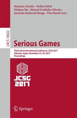 Abbildung von Alcañiz / Göbel | Serious Games | 1. Auflage | 2018 | beck-shop.de