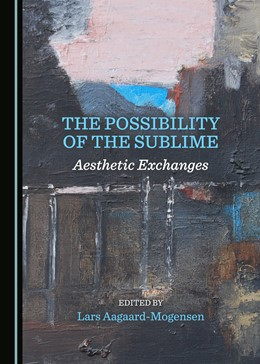 Abbildung von Aagaard-Mogensen | The Possibility of the Sublime | 1. Auflage | 2017 | beck-shop.de