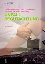 Unfallbegutachtung | Mehrhoff / Ekkernkamp / Wich (Hrsg.) | 14., vollständig aktualisierte Auflage, 2019 | Buch (Cover)