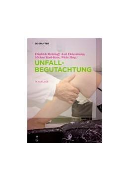 Abbildung von Mehrhoff / Ekkernkamp / Wich (Hrsg.) | Unfallbegutachtung | 14., vollständig aktualisierte Auflage | 2019