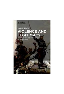 Abbildung von Sellin | Violence and Legitimacy | 1. Auflage | 2017 | beck-shop.de