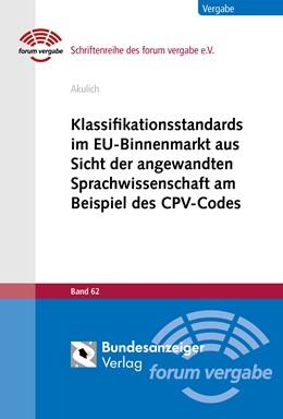 Abbildung von Akulich | Klassifikationsstandards im EU-Binnenmarkt aus Sicht der angewandten Sprachwissenschaft am Beispiel des CPV-Codes | 2017 | Band 62