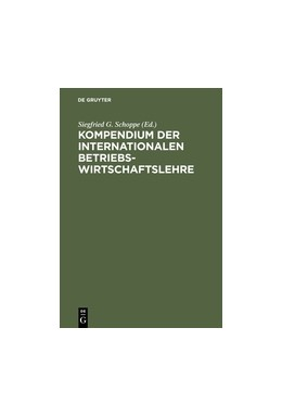 Abbildung von Schoppe | Kompendium der Internationalen Betriebswirtschaftslehre | 4., völlig überarb. Aufl. Reprint 2015 | 1998