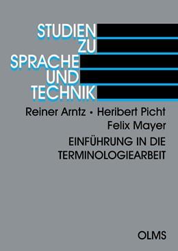 Abbildung von Picht / Arntz / Mayer | Einführung in die Terminologiearbeit | 2., 6. verbesserte Auflage 2009 | 2009 | 2
