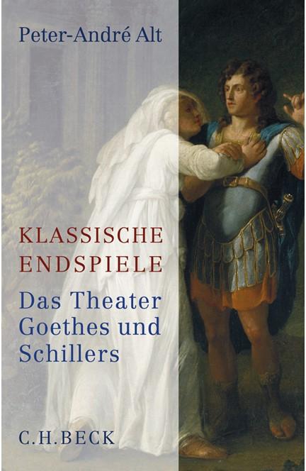 Cover: Peter-André Alt, Klassische Endspiele