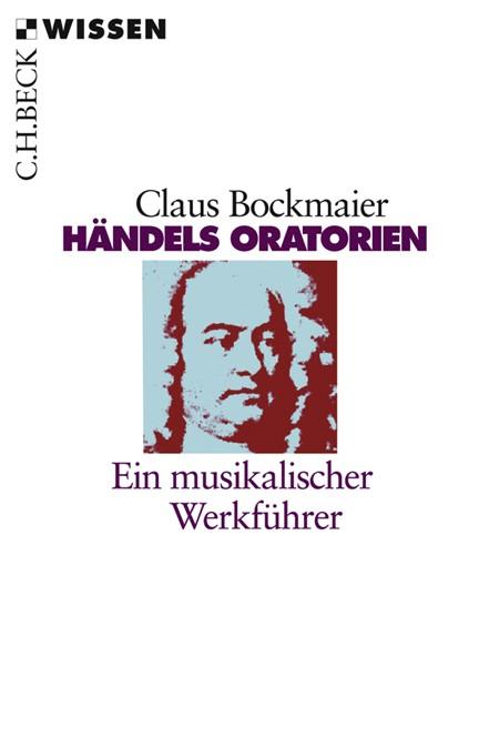 Cover: Claus Bockmaier, Händels Oratorien