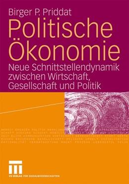 Abbildung von Priddat | Politische Ökonomie | 2008 | Neue Schnittstellendynamik zwi...