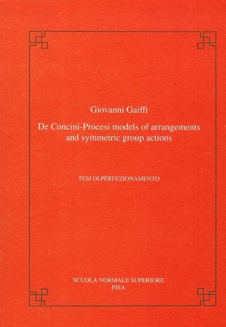 Abbildung von Gaiffi   De Concini-Procesi models of arrangements and symmetric group actions   1999