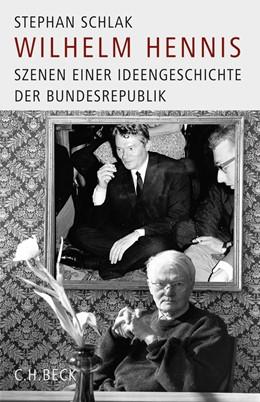 Abbildung von Schlak, Stephan | Wilhelm Hennis | 1. Auflage | 2008 | beck-shop.de