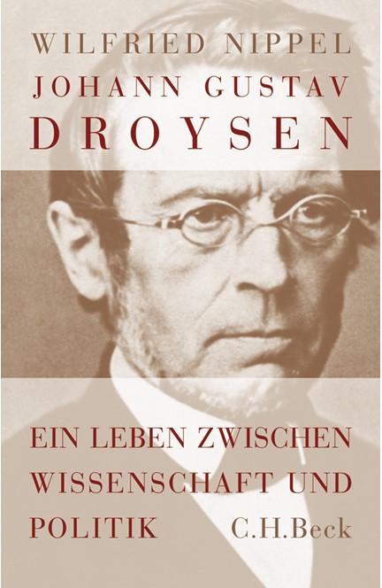 Cover: Wilfried Nippel, Johann Gustav Droysen