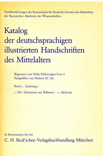 Cover: , Katalog der deutschsprachigen illustrierten Handschriften des Mittelalters Band 1, Lieferung 1.