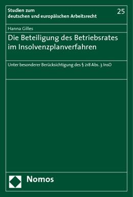 Abbildung von Gilles | Die Beteiligung des Betriebsrates im Insolvenzplanverfahren | 2009 | Unter besonderer Berücksichtig... | 25