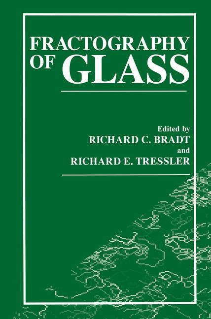 Fractography of Glass | Bradt / Tressler, 1995 | Buch (Cover)
