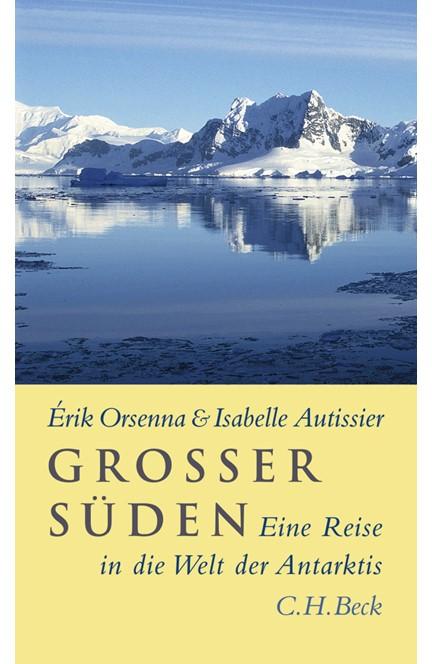 Cover: Érik Orsenna|Isabelle Autissier, Großer Süden
