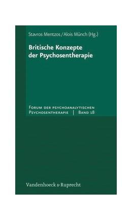 Abbildung von Mentzos / Münch | Britische Konzepte der Psychosentherapie | 2007 | Band 018§Band 018