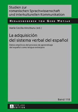 Abbildung von Ainciburu | La adquisición del sistema verbal del español | 2017 | Datos empíricos del proceso de...