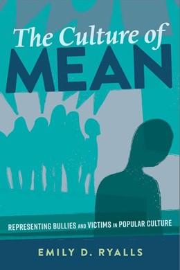 Abbildung von Ryalls | The Culture of Mean | 1. Auflage | 2017 | beck-shop.de