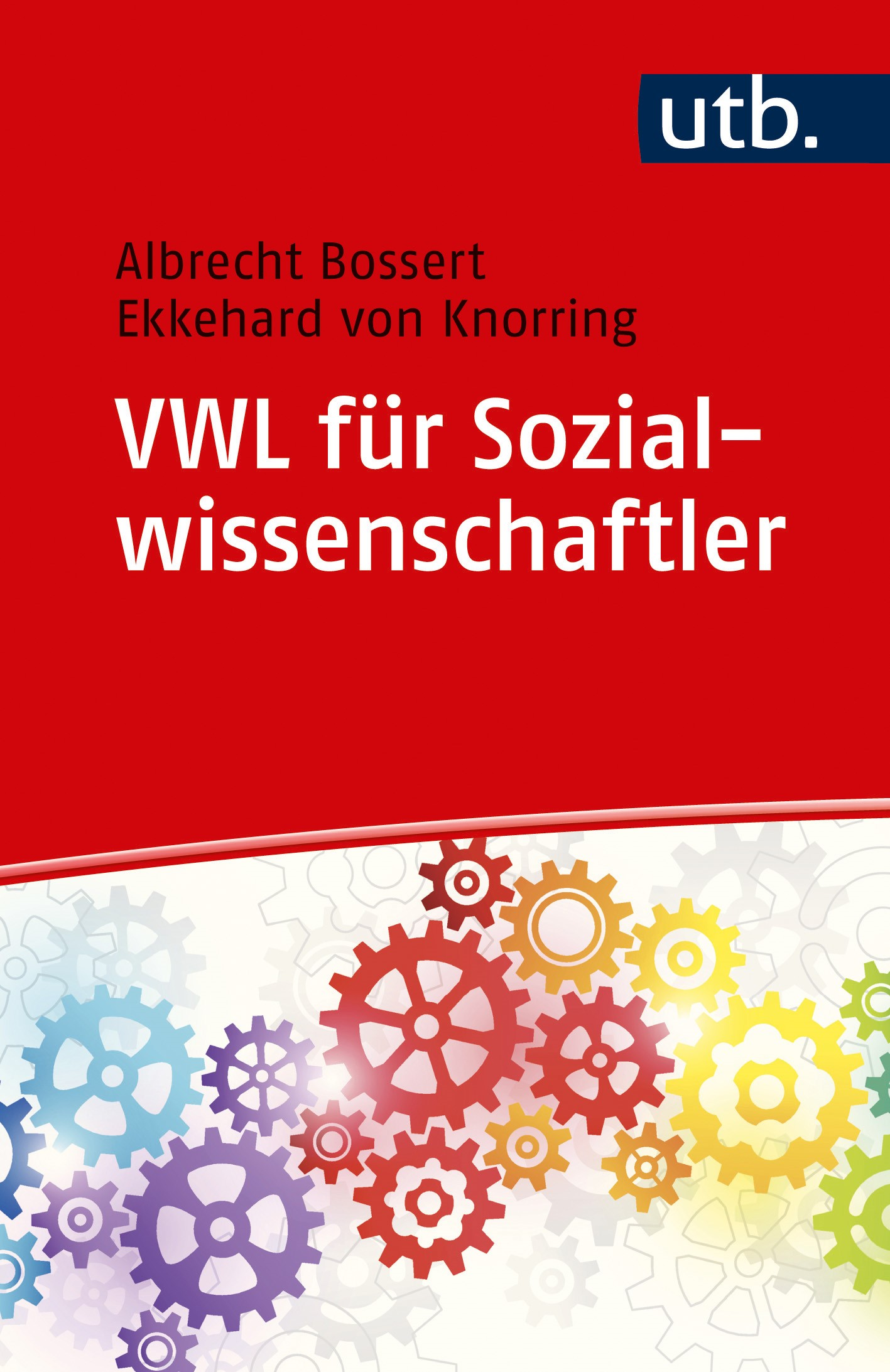 VWL für Sozialwissenschaftler | Bossert / von Knorring, 2017 | Buch (Cover)