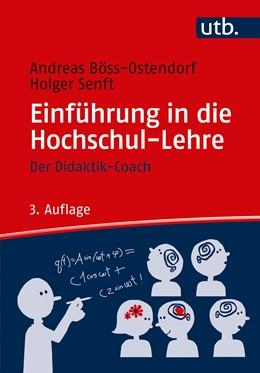 Abbildung von Böss-Ostendorf / Senft | Einführung in die Hochschul-Lehre | 3. Auflage. | 2018 | Der Didaktik-Coach
