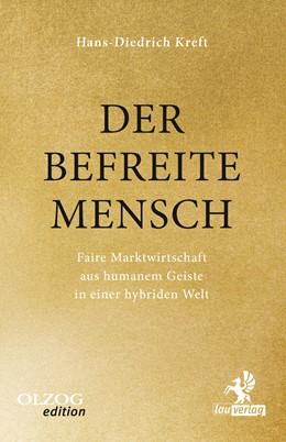 Abbildung von Kreft   Der befreite Mensch   2017   Faire Marktwirtschaft aus huma...