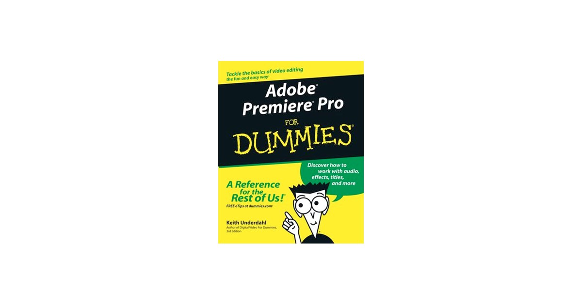 Adobe Premiere Pro For Dummies Underdahl 2003 Buch Beck Shop