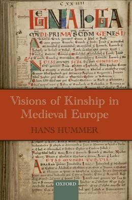 Abbildung von Hummer   Visions of Kinship in Medieval Europe   1. Auflage   2018   beck-shop.de