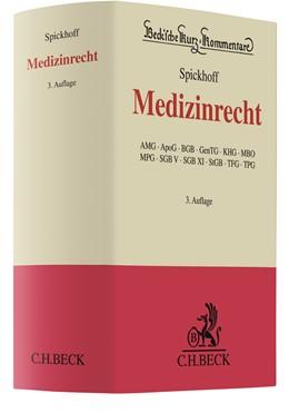 Abbildung von Spickhoff | Medizinrecht | 3. Auflage | 2018 | Band 64 | beck-shop.de