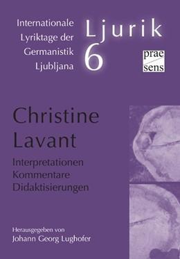 Abbildung von Lughofer | Christine Lavant. Interpretationen - Kommentare - Didaktisierungen | 1. Auflage | 2018 | beck-shop.de