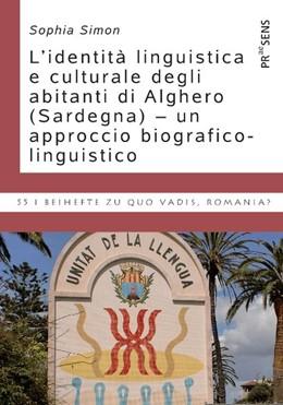 Abbildung von Simon | L'identità linguistica e culturale degli abitanti di Alghero (Sardegna) - un approccio biografico-linguistico | 1. Auflage | 2018 | beck-shop.de
