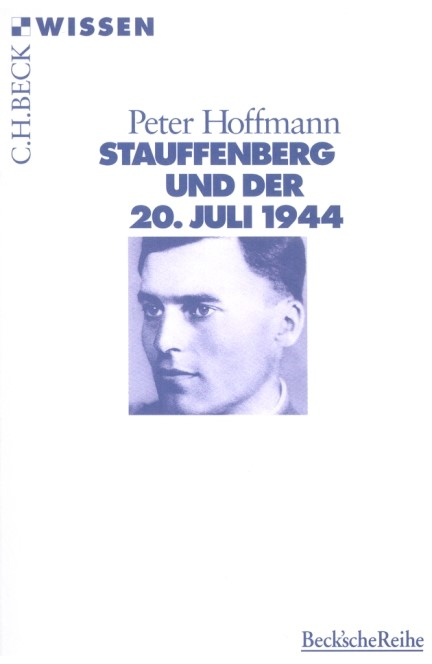 Cover: Peter Hoffmann, Stauffenberg und der 20. Juli 1944