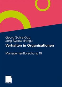Abbildung von Schreyögg / Sydow   Verhalten in Organisationen   ISSN 1615-6005   2009   19