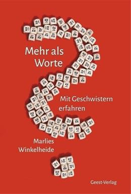 Abbildung von Winkelheide | Mehr als Worte | 2017 | Mit Geschwistern erfahren