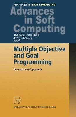 Abbildung von Trzaskalik / Michnik | Multiple Objective and Goal Programming | 1. Auflage | 2002 | 12 | beck-shop.de