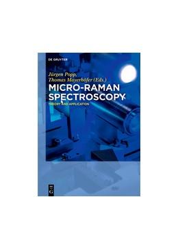 Abbildung von Popp / Mayerhöfer | Micro-Raman Spectroscopy | 2020 | Theory and Application
