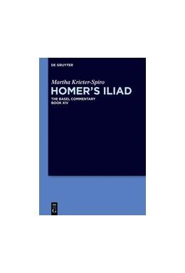 Abbildung von Krieter-Spiro / Olson   Homer's Iliad   1. Auflage   2018   beck-shop.de