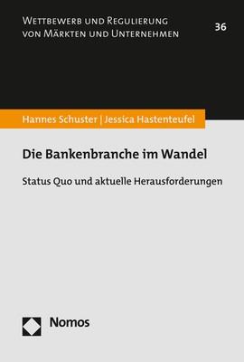 Die Bankenbranche im Wandel | Schuster / Hastenteufel, 2017 | Buch (Cover)