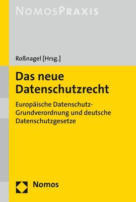 Das neue Datenschutzrecht | Roßnagel (Hrsg.), 2017 | Buch (Cover)