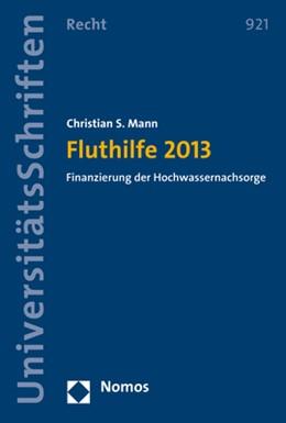 Abbildung von Mann | Fluthilfe 2013 | 2017 | Finanzierung der Hochwassernac... | 921
