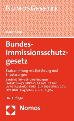 Bundes-Immissionsschutzgesetz | Hansmann | 36. Auflage, 2018 | Buch (Cover)