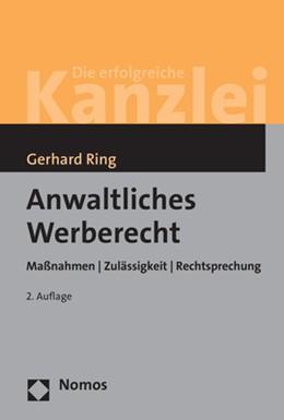 Abbildung von Ring   Anwaltliches Werberecht   2. Auflage   2018   beck-shop.de