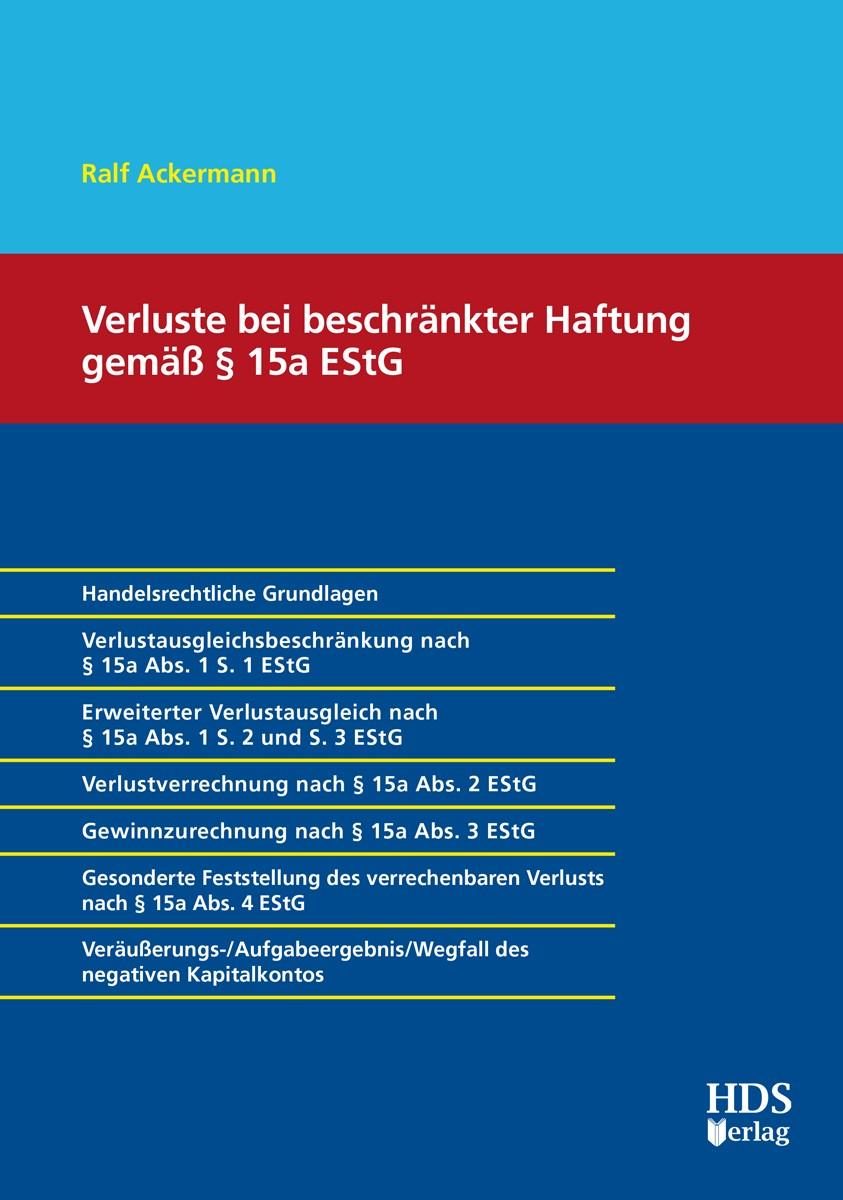 Verluste bei beschränkter Haftung gemäß Paragraph 15a EStG | Ackermann, 2018 | Buch (Cover)