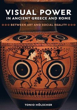 Abbildung von Hölscher | Visual Power in Ancient Greece and Rome | First Edition | 2018 | Between Art and Social Reality | 73