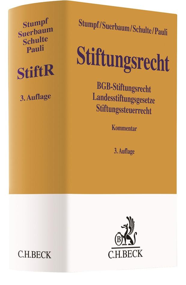 Stiftungsrecht: StiftR | Stumpf / Suerbaum / Schulte / Pauli | 3., aktualisierte und überarbeitete Auflage, 2018 | Buch (Cover)