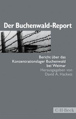 Abbildung von Hackett, David A. | Der Buchenwald-Report | 3. Auflage | 2017 | Bericht über das Konzentration... | 1458