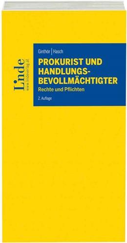 Abbildung von Ginthör / Hasch | Prokurist und Handlungsbevollmächtigter | 2. Auflage 2017 | 2017 | Rechte und Pflichten