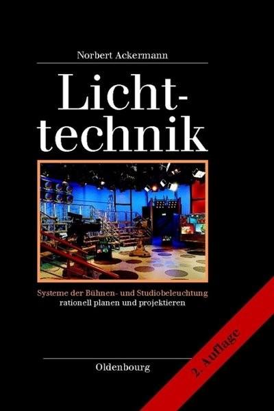 Lichttechnik | Ackermann | Neuausgabe, 2006 | Buch (Cover)